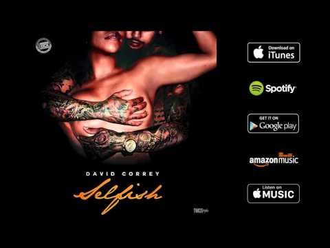 David Correy - SELFISH (Audio)