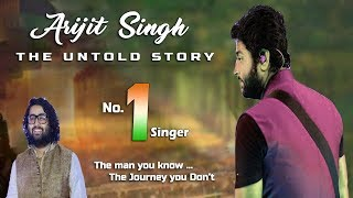 Arijit Singh - The Untold Story | Why He Always Gives Hits Songs | Must Watch