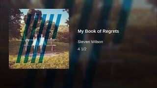 Steven Wilson - My Book of Regrets (Studio Version)
