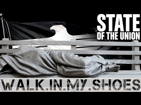 STATE OF THE UNION - Walk in my Shoes
