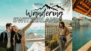 Gambar cover Explore Switzerland With Us | Lucerne, Zurich, Bern Vlog | Study Abroad