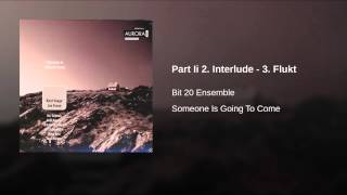 Part Ii 2. Interlude - 3. Flukt