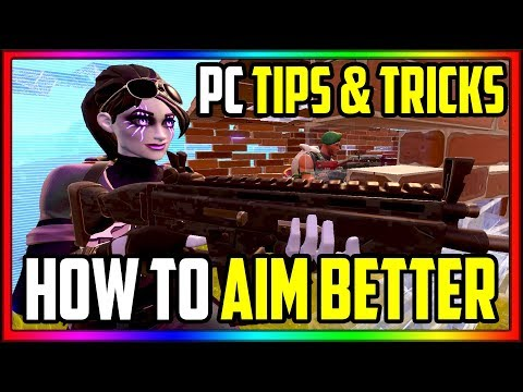 FORTNITE How To Get Better Aim PC Guide Tutorial (Settings, PRO Tips & Tricks)