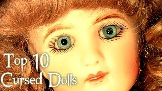 Top 10 Cursed Dolls