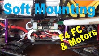 Soft Mounting F4 FC and motors