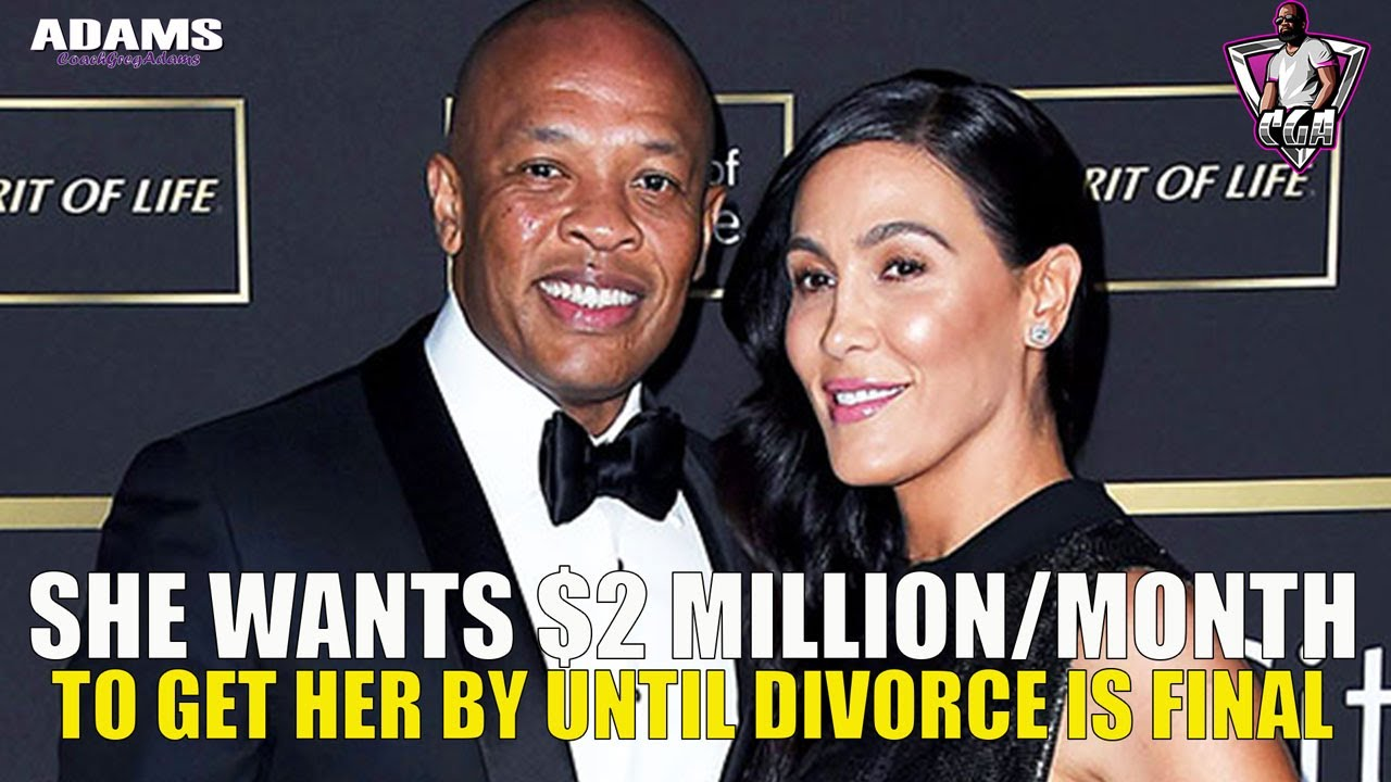 Dr. Dre's Wife Wants $2 Million A Month To Get Her Through While She Divorces Him...ROTF!