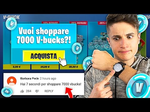 HAI 7 SECONDI Per SHOPPARE 7000 V-BUCKS Su FORTNITE!! 7 Seconds CHALLENGE
