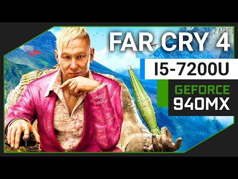 Far Cry 4 | Nvidia Geforce 940MX | i5 7200U