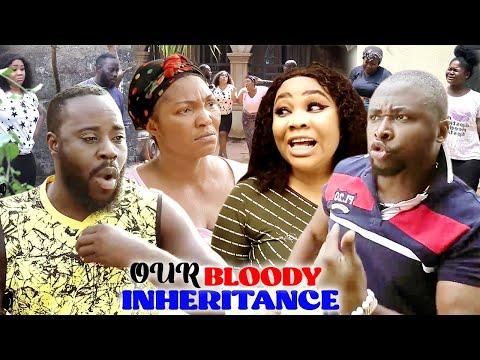 OUR BLOODY INHERITANCE SEASON 3\u00264 (TRENDING MOVIE) ONNY MICHEAL 2021 LATEST NIGERIAN MOVIE