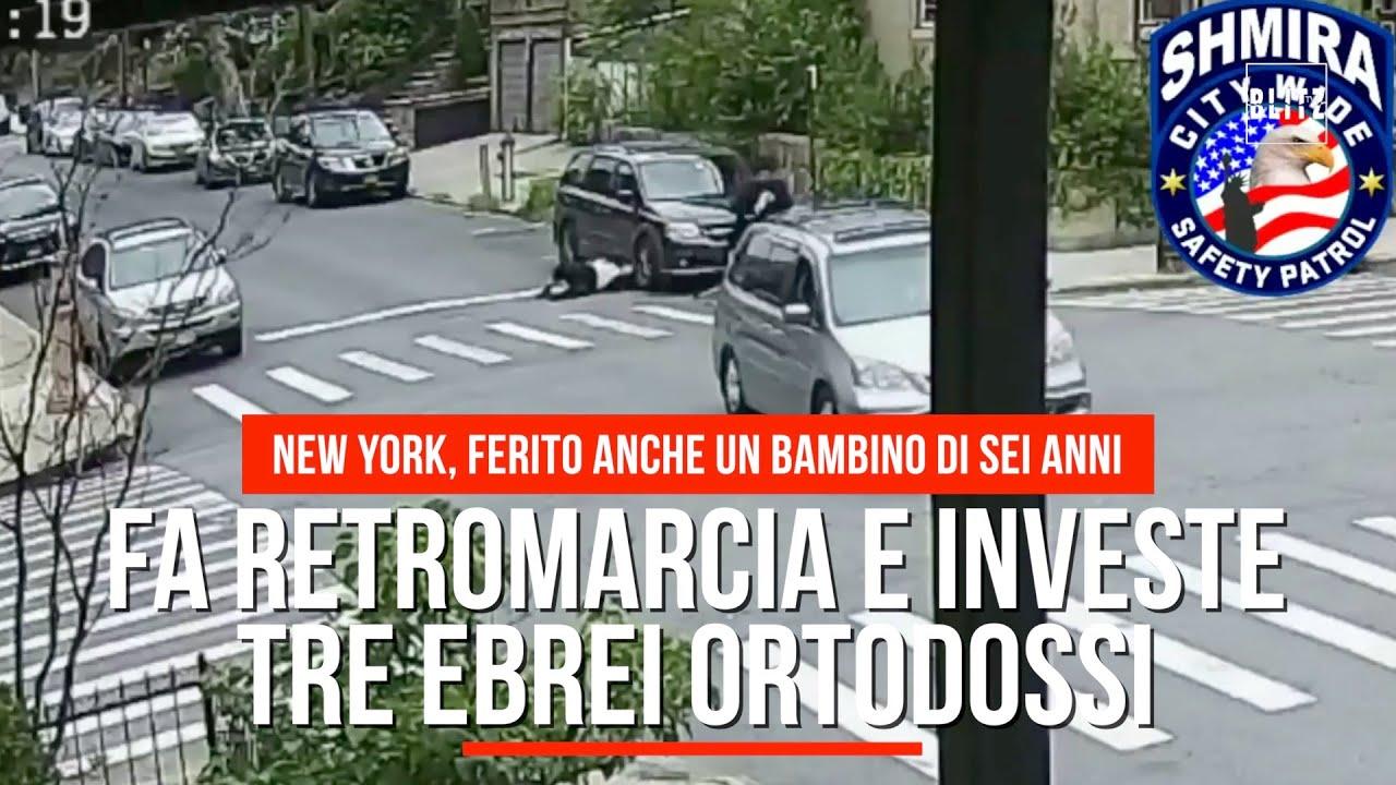 New York, fa retromarcia e investe tre ebrei ortodossi: ferito anche un  bambino di sei anni