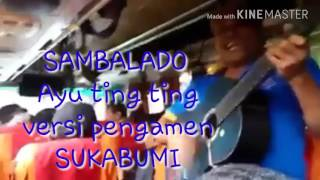 Video Sambalado ayu ting ting cover pengamen bus sukabumi bikin ngakak abis download MP3, 3GP, MP4, WEBM, AVI, FLV Desember 2017