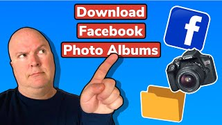 Download Your Facebook Albums WHILE YOU CAN