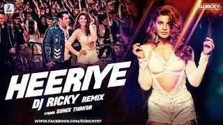 Heeriye Remix | DJ Ricky | Race 3 | Salman Khan Jacqueline | Meet Bros Deep Money Neha Bhasin