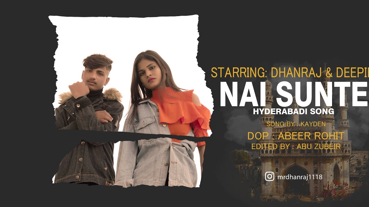 Download NAI SUNTE HYDERABADI SONG   DHANRAJ