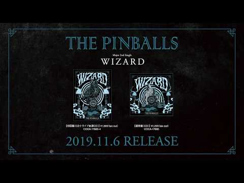 THE PINBALLS Major 2nd single『WIZARD』trailer