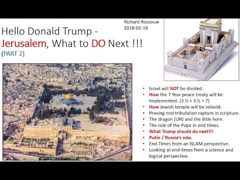 Hello Donald Trump - Jerusalem, what to DO next. Part 2 !!!