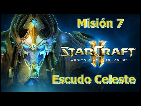 Starcraft 2 - Legacy Of The Void - Misión 7 - Escudo Celeste