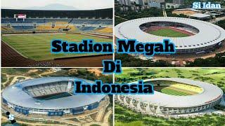 8 Stadion terbesar di indonesia menurut kapasitasnya.