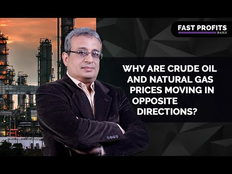 Why Are Crude Oil and Natural Gas Prices Moving in Opposite Directions?