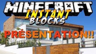 Présentation du mod INSTANT BLOCK [Minecraft 1.7.10]