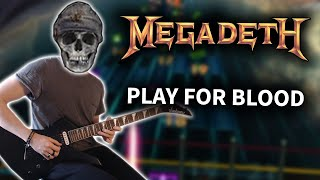 Megadeth - Play for Blood (Rocksmith CDLC) Guitar Cover