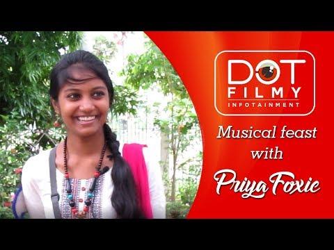 Mesmerizing Musical Feast with Priya Foxie  Dot Filmy