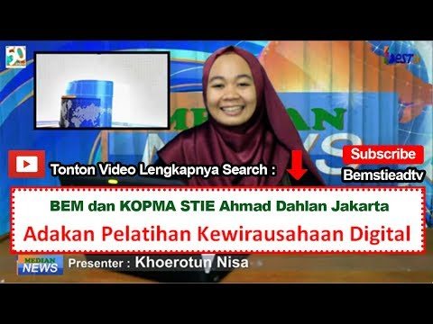 BEM dan KOPMA STIE Ahmad Dahlan Jakarta adakan Pelatihan Kewirausahaan Digital