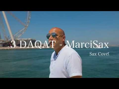 3 Daqat - Abu Ft. Yousra ثلاث دقات - أبو و يسرا  Saxophone Cover By MarciSax /Dubai Saxophone/