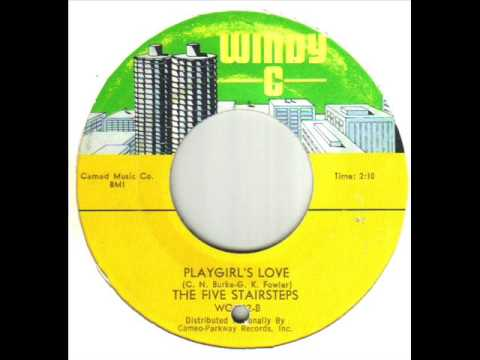 The Five Stairsteps Playgirl's Love