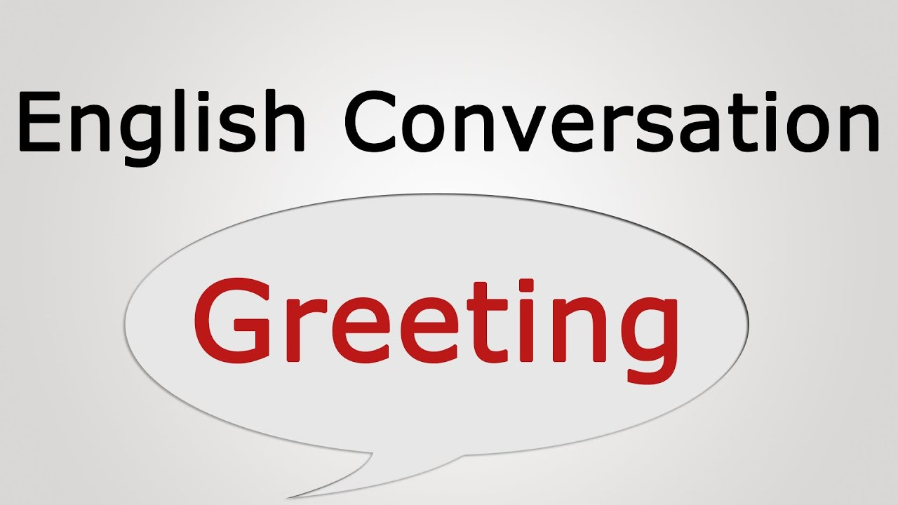 Learn English Conversation Greeting Youtube