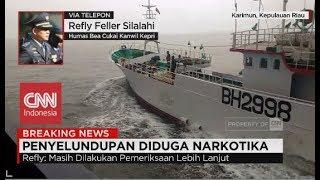 Breaking News Lagi, Kapal Asing Bermuatan Narkoba Diamankan di Perairan Karimun