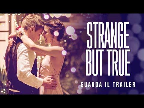 STRANGE BUT TRUE Trailer Ufficiale - Dal 12 Settembre al cinema