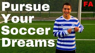 Having No Regrets & Pursuing Your Soccer Dream| Soccer (Football) Motivational Video