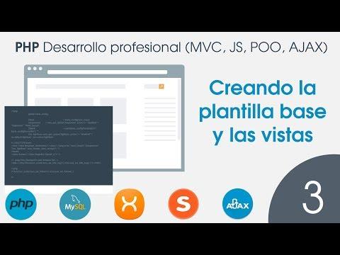 PHP: Desarrollo profesional en MVC - 03 Creando la plantilla base y las vistas