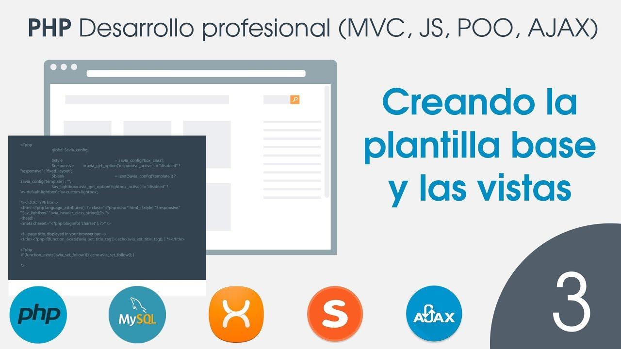 PHP Desarrollo profesional en MVC - 03 Creando la plantilla base y ...