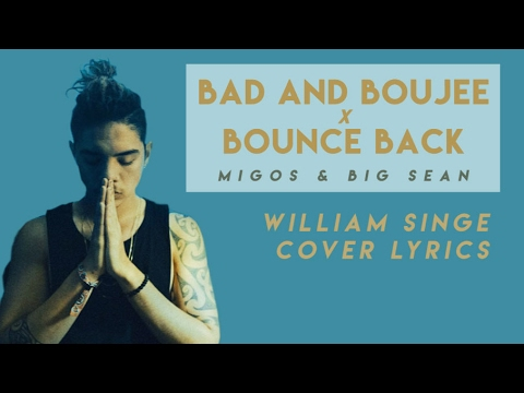 Bad and Boujee x Bounce Back - Migos & Big...