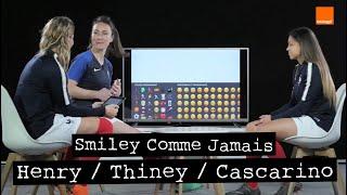 AMANDINE HENRY / DELPHINE CASCARINO / GAËTANE THINEY | Smiley Comme Jamais Ep. 2 🔥🇫🇷⚽️⏳💡| Orange