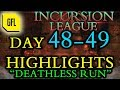 """Path of Exile 3.3: Incursion League DAY # 48-49 Highlights """"Deathless run"""""""