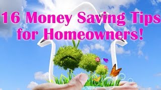 16 Money Saving Tips for Homeowners