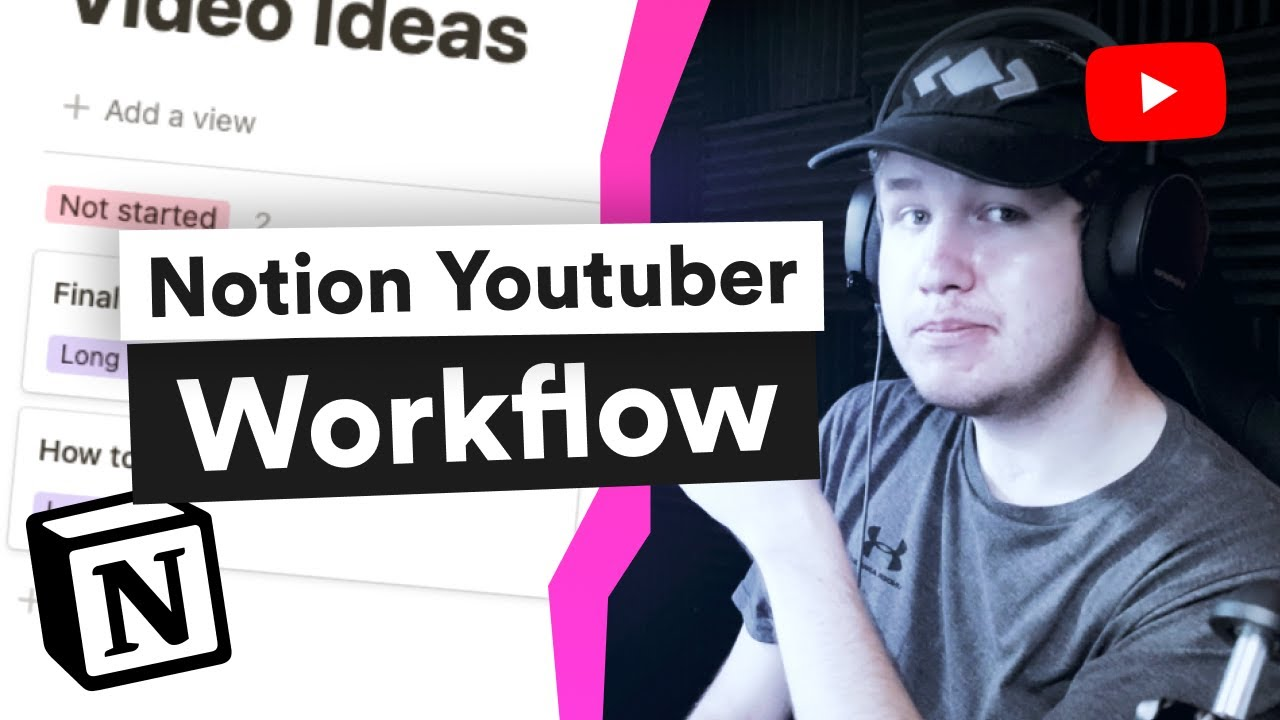 How to Plan Your Youtube Videos with Notion