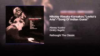 "Nikolay Rimsky-Korsakov,""Levko"