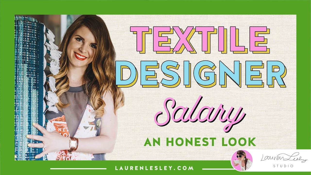 Textile Designer Salary How Much Do Textile Design Jobs Earn Youtube
