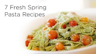 7 Fresh Spring Pasta Recipes