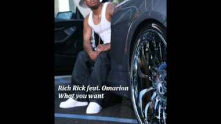Download EXCLUSIVE!!!! Rich Rick feat. Omarion - What you want  ****NEW RNB/Slow Jam 2010***** MP3 song and Music Video