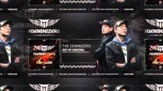 The Geminizers - Out of Control (Destructive Tendencies Remix)