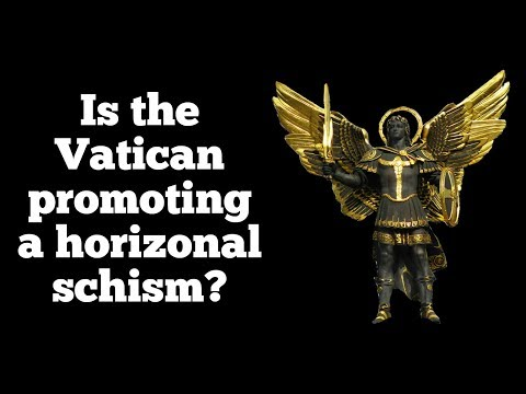 Vatican Promoting Horizontal Schism?
