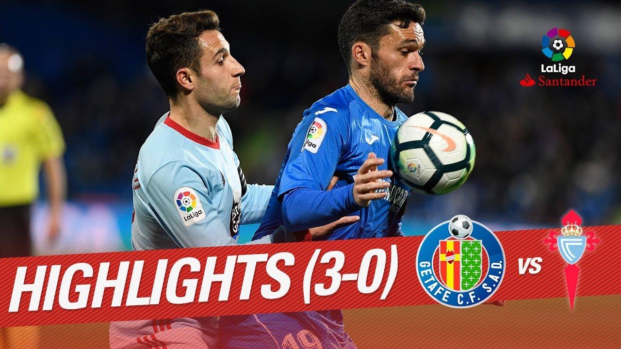 Resumen de Getafe CF vs RC Celta (3-0) - YouTube