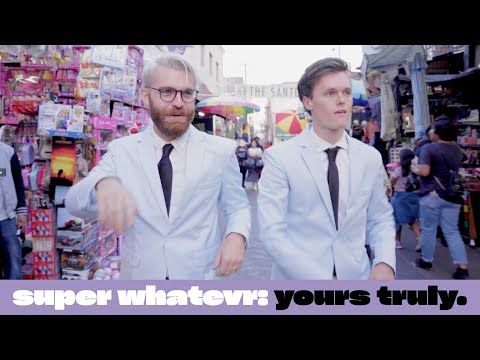 Смотреть клип Super Whatevr - Yours Truly