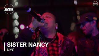 Sister Nancy Boiler Room New York Live Set