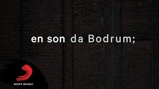 Yüzyüzeyken Konuşuruz - Bodrum (Lyric Video)
